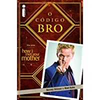 O código Bro: (Da série How i met your mother)