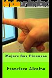Mejore Sus Finanzas (Spanish Edition)
