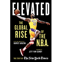 Elevated: The Global Rise of the N.B.A. (English Edition)