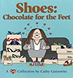 Shoes:  Chocolate For The Feet - A Cathy Collection