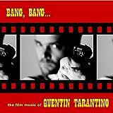Bang, Bang… The Film Music Of Quentin Tarantino