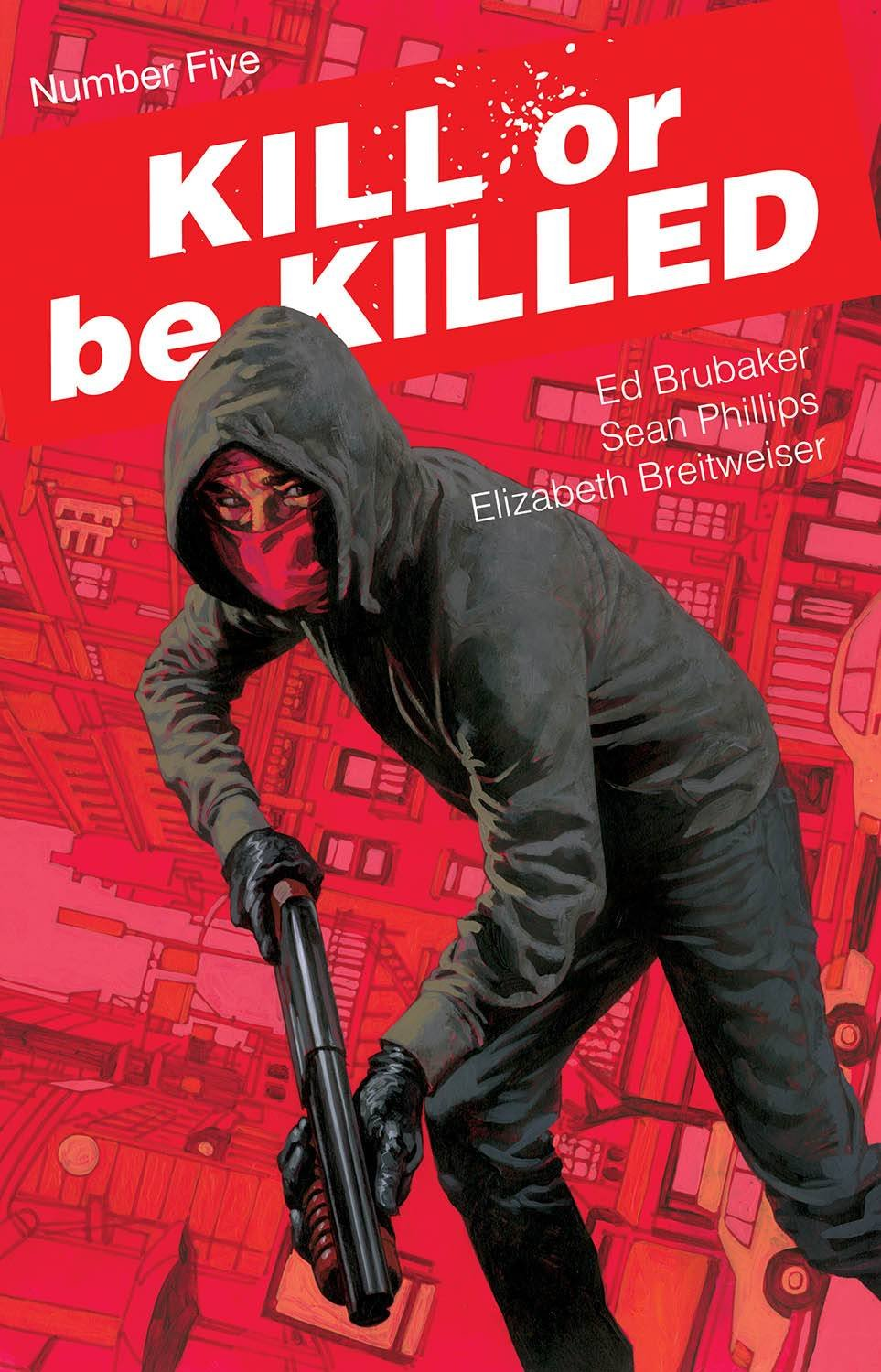 Download KILL OR BE KILLED #5 (MR) pdf epub