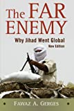 The Far Enemy: Why Jihad Went Global