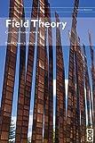 Field Theory: Curriculum Studies at Work (9) (Critical Pedagogy)