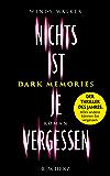 Dark Memories - Nichts ist je vergessen (German Edition)