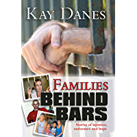 Families Behind Bars-Stories Of Injustice, Endurance And Hope