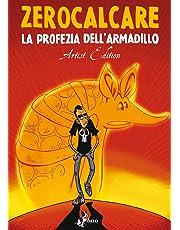 La profezia dell'armadillo. Artist edition