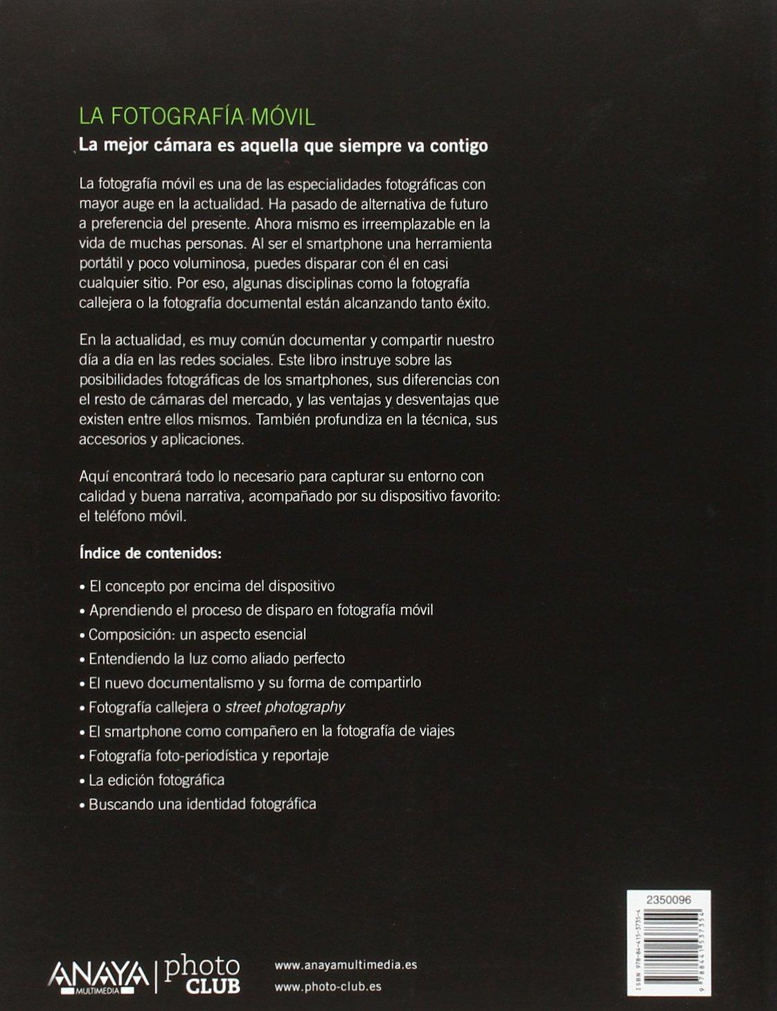 La fotografía móvil (Photoclub): Amazon.es: Rivas, Rodrigo: Libros