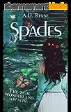 Spades: The True Wonderland Awaits. (Of Wonderland Chronicles Book 1) (English Edition)