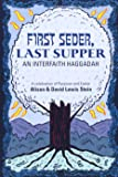 First Seder, Last Supper: An Interfaith Haggadah