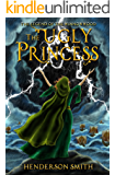 The Ugly Princess: The Legend of the Winnowwood