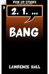 Bang: A Pick Up Sticks Adult Romantic Comic Kindle Edition