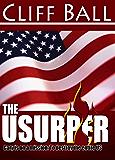 The Usurper: Christian Political Thriller