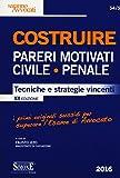 Costruire pareri motivati civile, penale. Tecniche e strategie vincenti