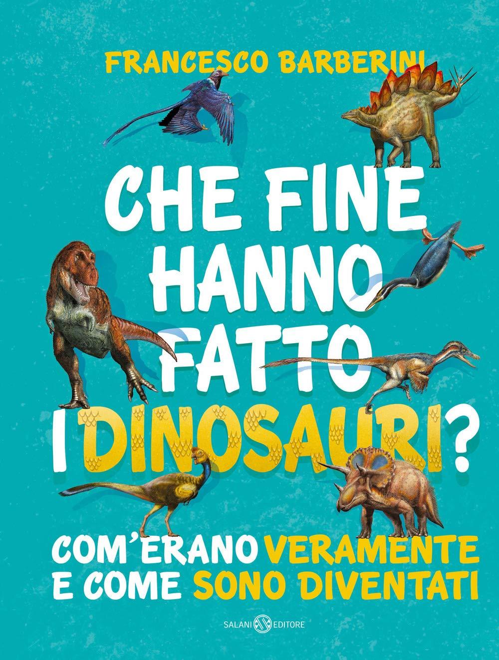 Che fine hanno fatto i dinosauri? Com'erano veramente e come sono diventati