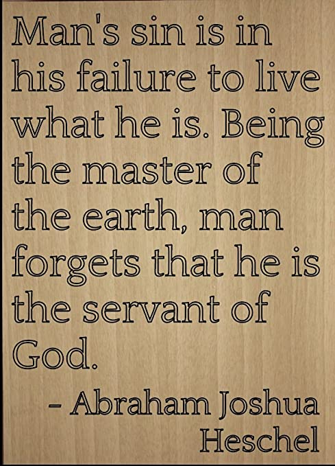 Amazoncom Mans Sin Is In His Failure To Live What Quote By