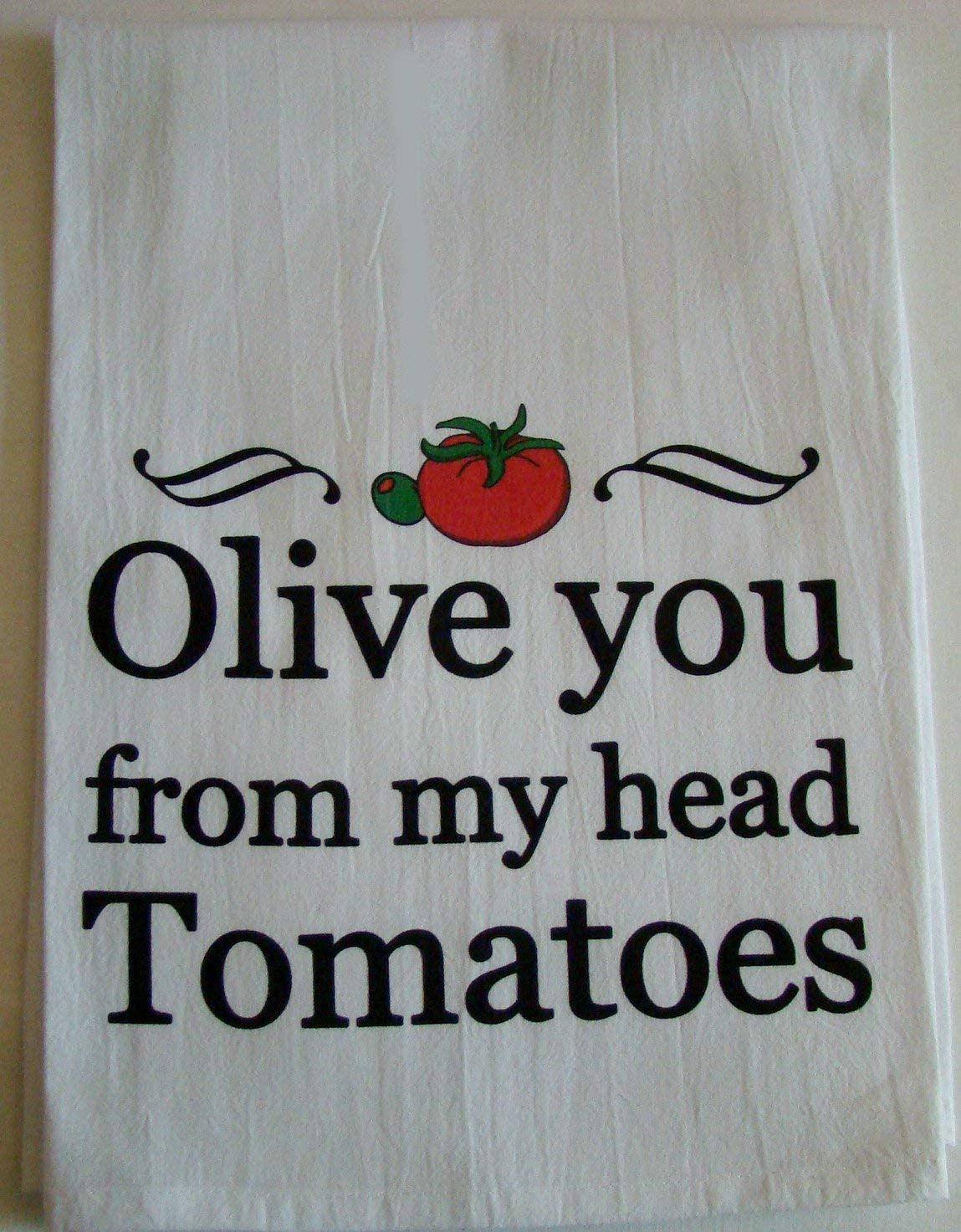 Olive you from my head tomatoes printed tea towel