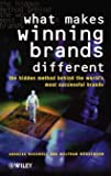 What Makes Winning Brands Different?: The Hidden Method Behind the World's Most Successful Brands (J-B Ed: Test Prep)