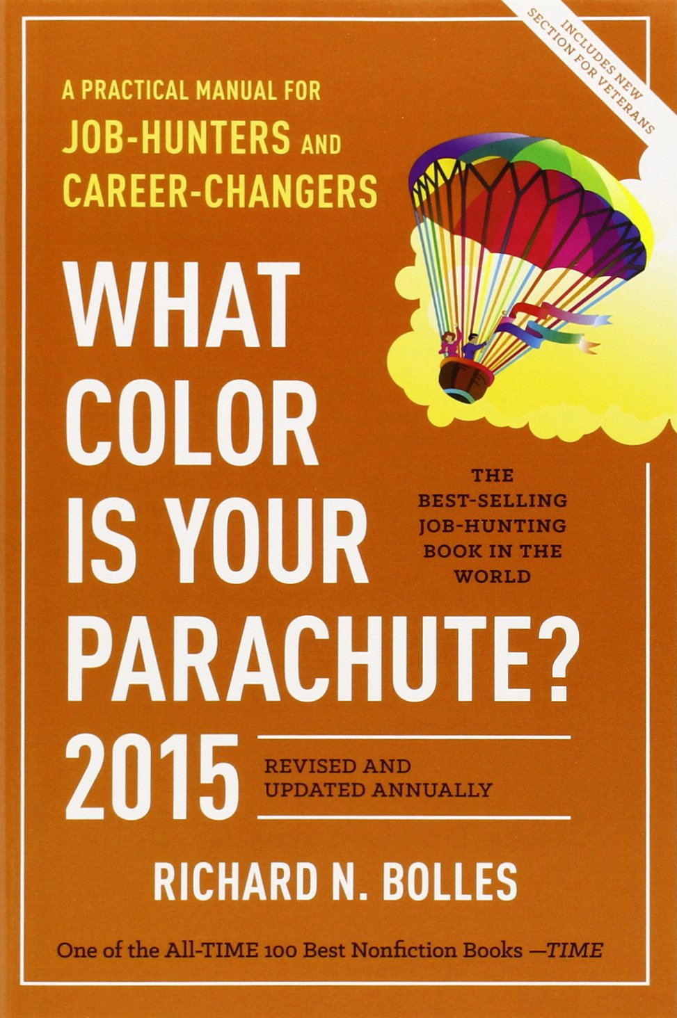 What Color Is Your Parachute? 2015: A Practical Manual for Job ...