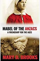 Mabel of the Anzacs: A Multigenerational Friendship For The Ages Paperback