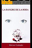 La sangre de la rosa