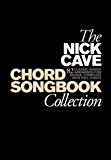 Nick Cave Chord Songbook Collection