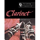 Camb Companion to the Clarinet (Cambridge Companions to Music)