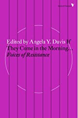 If They Come in the Morning...: Voices of Resistance (Radical Thinkers) Paperback