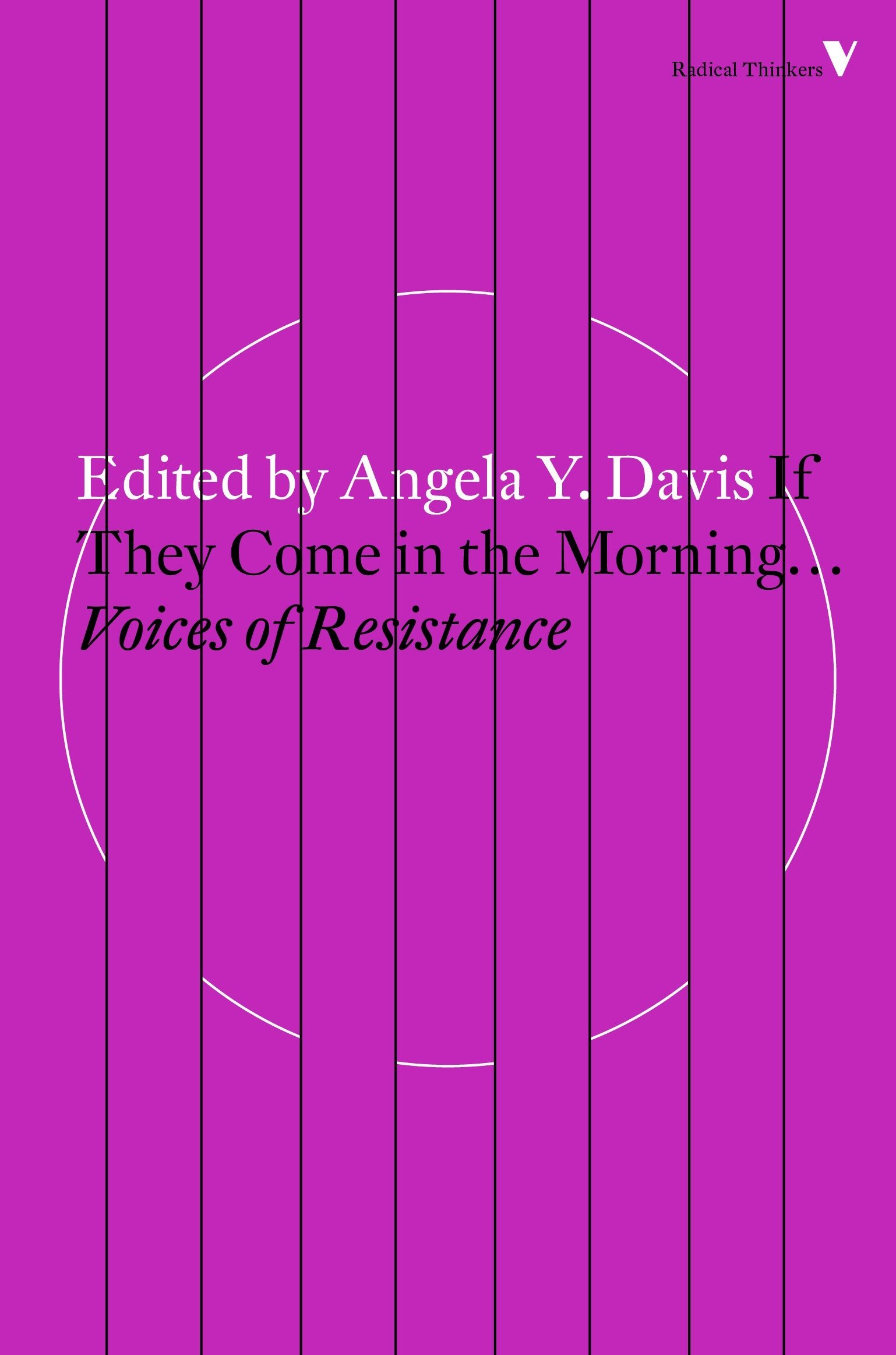 If They Come in the Morning: Voices of Resistance