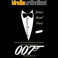 James Bond Trivia : Interesting, Funny Questions and