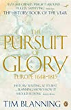 Pursuit Of Glory: Europe 1648 To 1815