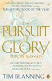 The Pursuit of Glory: Europe 1648-1815 (English Edition)