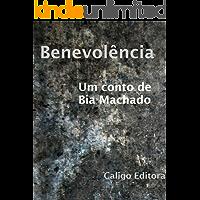 Benevolência (Contos da Caligo Livro 1)