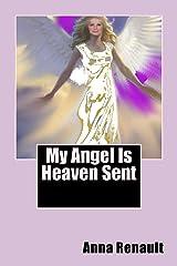 My Angel Is Heaven Sent Kindle Edition