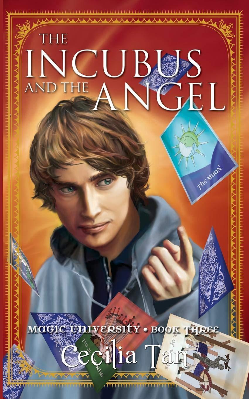The Incubus and the Angel: Magic University Book Three (Volume 3) pdf epub