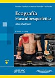 Ecografía Musculoesquelética. Atlas Ilustrado