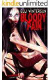 Bloody Pain (German Edition)