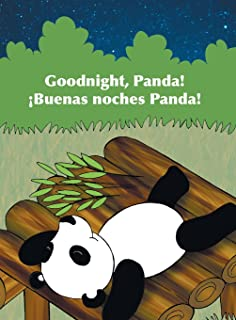 Goodnight, Panda! / ¡Buenas Noches, Panda!: Babl Childrens Books in