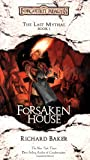 Forsaken House: The Last Mythal, Book I