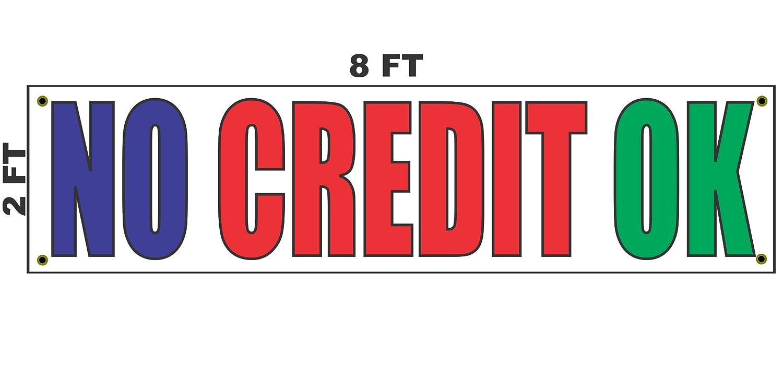 No Credit Auto Sales >> Amazon Com 2x8 No Credit Ok Banner Sign 24x96 For Auto