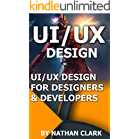 UI/UX DESIGN FOR DESIGNERS & DEVELOPERS