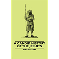 A Candid History of the Jesuits