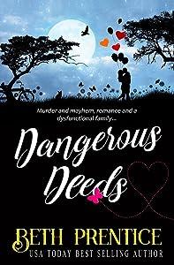 Dangerous Deeds: The Westport Mysteries. Lizzie Book 1