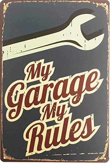 8x12 metal sign MY GARAGE MY RULES