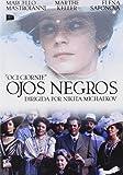 Ojos Negros [DVD]