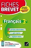 Fiches brevet Français 3e: fiches de révision pour le nouveau brevet