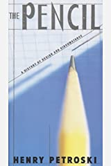 The Pencil: A History of Design and Circumstance Paperback