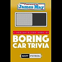A Medium-sized Book of Boring Car Trivia (English Edition)
