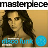 Masterpiece Collection Vol. 23 - The Ultimate Disco Funk Collection