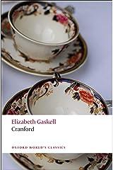 Cranford (Oxford World's Classics) Kindle Edition